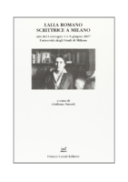 Lalla Romano scrittrice a Milano