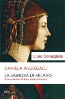 """Daniela PizzagalliLa Signora di Milano  """"Libro consigliato"""""""