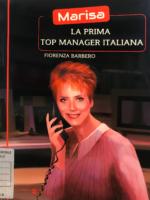 """MarisaLa prima Top Manager Italianaa cura di Fiorenza Barbero""""Libro Consigliato"""""""